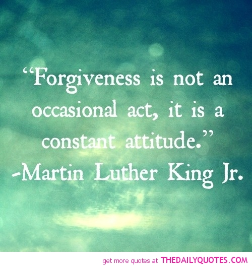 forgiveness-is-not-an-occasional-martin-luther-king-jr