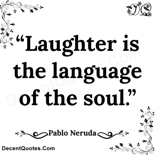 Laughter is the language of the soul | Mary Burns, Seeker ...